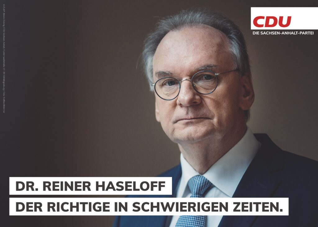 """Reiner Haseloff, """"Der Richtige in schwierigen Zeiten"""""""